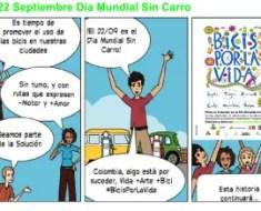 22 de Septiembre Día Mundial Sin Carro. Pinta tu cicloruta con #BicisPorLaVida Foto: BicisPorLaVida Comic, creado por ConexionVerde.com (Me inspiré)