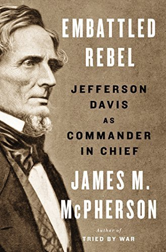 Embattled Rebel Jefferson Davis book cover AMAZON dot COM