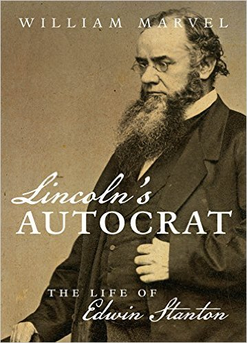 lincolns-autocrat-the-life-of-edwin-stanton-by-william-marvel-book-cover