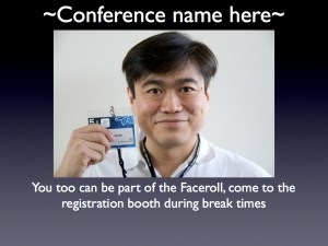 Sample slide to promote the faceroll inside the conference room (photo of Joi Ito @ iSummit '08)
