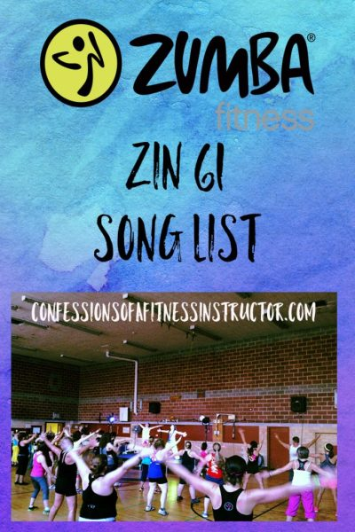 Love Zumba and want to know what music is coming up in your fitness class? Check out the song list for ZIN 61 sent to Zumba Fitness Instructors February 2016
