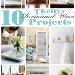 10 Thrifty Reclaimed Wood Projects Confessions of a Serial Do It