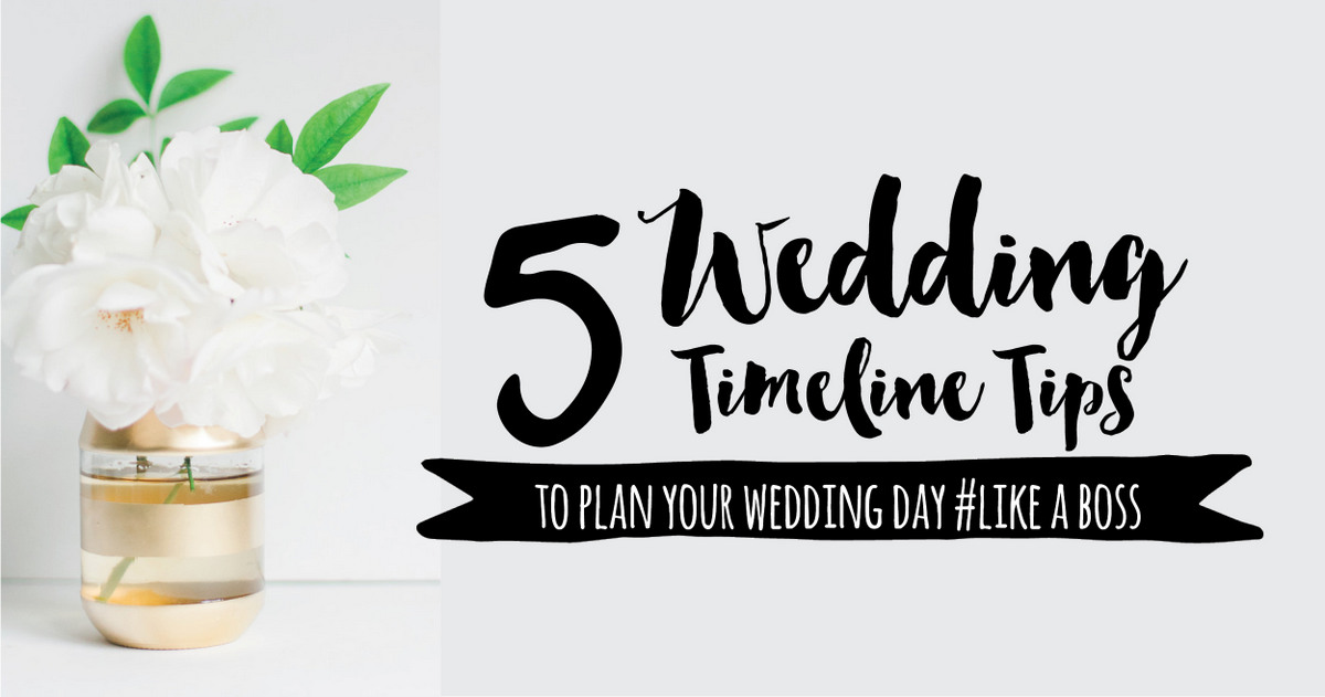 Wedding Day Timeline Advice 5 Things Couples Need to Remember - wedding timeline