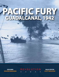 Pacific Fury: Guandalcanal, 1942 (new from Revolution Games)
