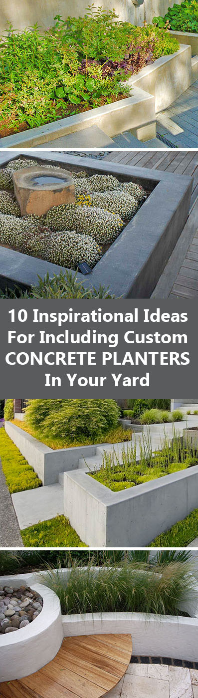 10 inspirational ideas for including custom concrete planters in your yard these built in