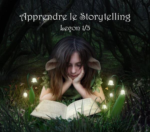 Apprendre le storytelling (Leçon 1/3)