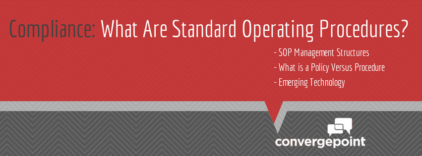 Compliance What Are Standard Operating Procedures?