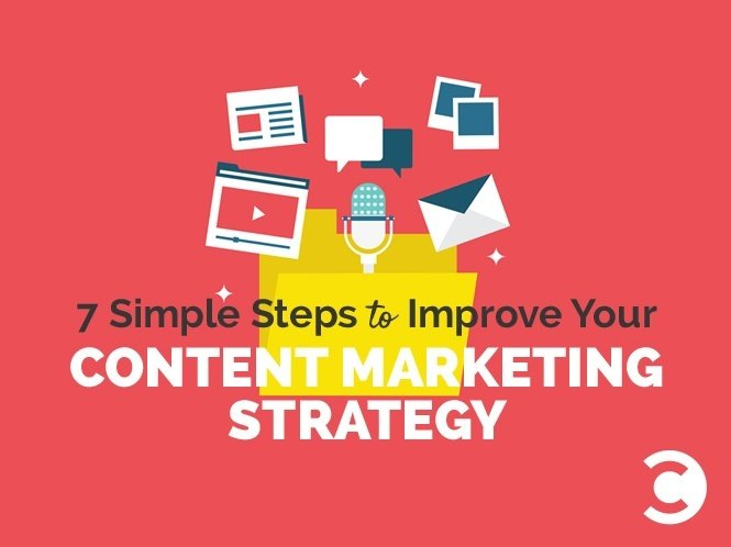 7-Simple-Steps-to-Improve-Your-Content-Marketing-Strategy-herojpg