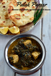Palak Paneer - paneer in a mildly spiced Spinach Sauce