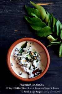 Pavakka Kichadi–Crispy Bitter Gourd In a Coconut Yogurt Sauce