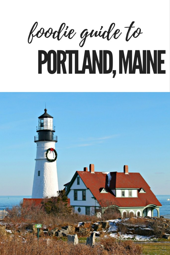 Foodie Travel Guide to Portland, Maine