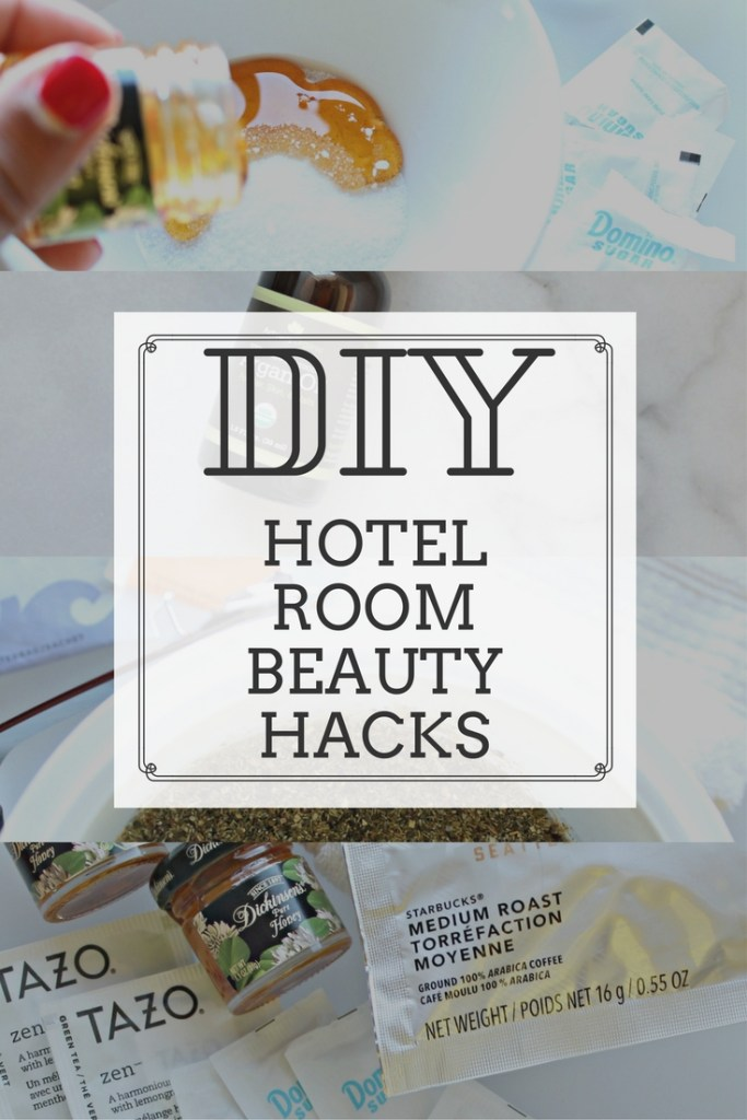 DIY Hotel Room Beauty Hacks