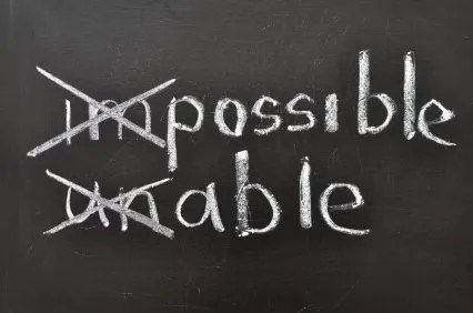 Impossible can become possible and unable can become able if you know how to focus.