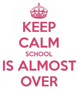 Source: http://www.keepcalmandposters.com/poster/keep-calm-because-school-is-almost-over