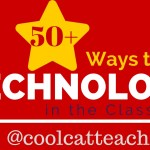 50+ Ways to Use Technology in the Classroom [Video]