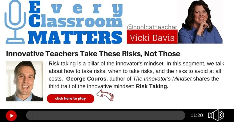 George Couros Innovator's Mindset Risk Taking (1)