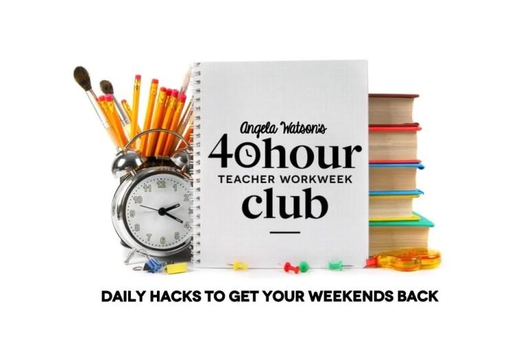 40 hour teacher workweek club