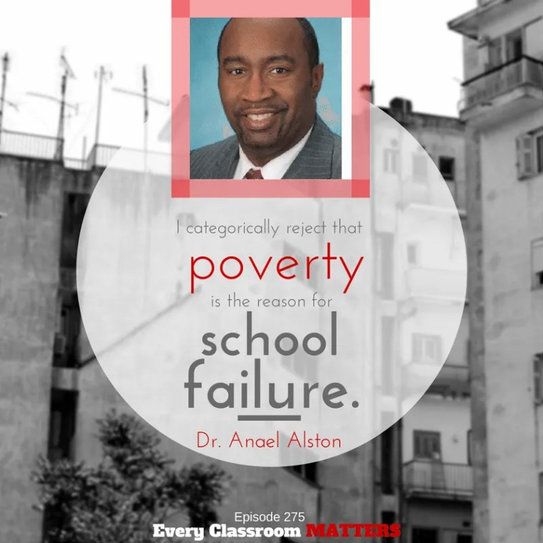 I reject that poverty is the reason for school failure