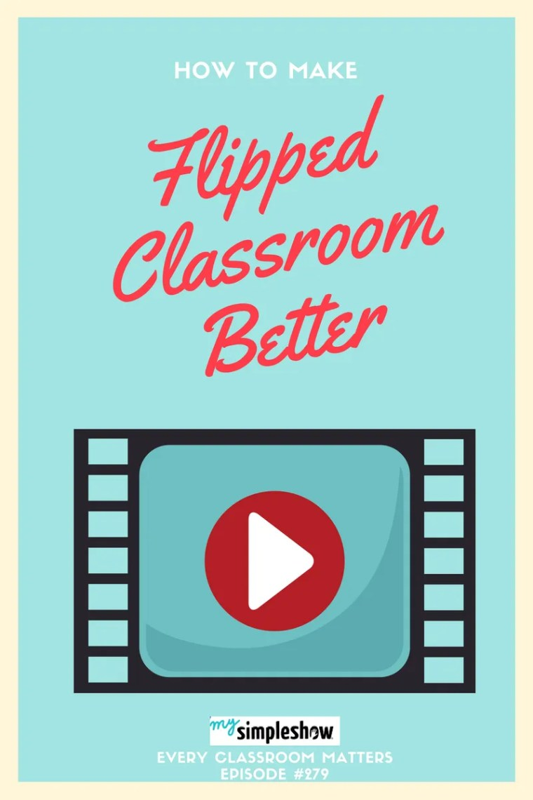 How to Make Flipped Classroom Better