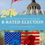 how-to-teach-politics-election-2016