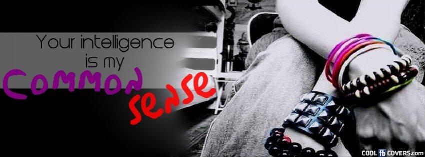 Attitude Common Sense Fb Cover Facebook Covers - Cool FB Covers