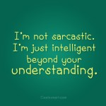 Sarcastic Quotes About