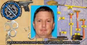 Epic Fail – Police In 20 States Had Contact with Likely Serial Killer