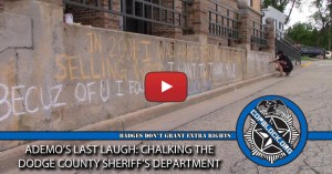 Ademo's Last Laugh: Chalking the Dodge County Sheriff's Department (VIDEO)