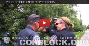 Police Officers Ignore Property Rights  (VIDEO)
