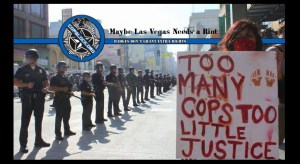 Maybe Las Vegas Needs a Riot (Via Submission)
