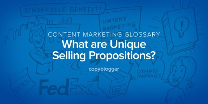 content marketing glossary - what are unique selling propositions?