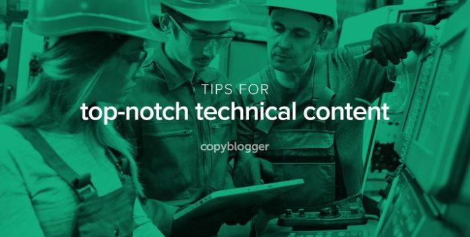 tips for top-notch technical content