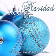 Navidad Rociera - Disco Coro Rociero La Borriquita Montoro