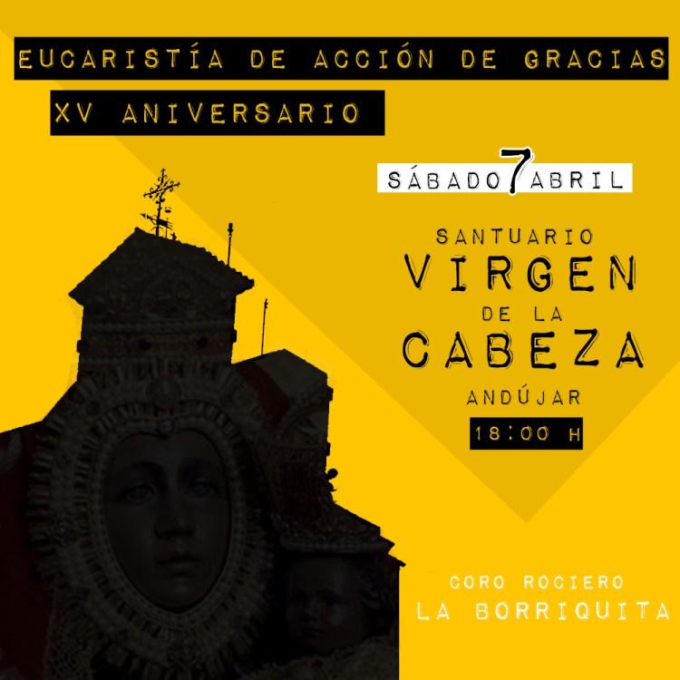 XV Aniversario: Eucaristía en el Santuario de la Virgen de la Cabeza.