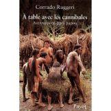 a-table-avec-les-cannibales-aventures-en-pays