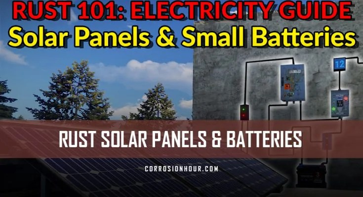 RUST Electricity Guide - Solar Panels and Small Batteries \u2013 How to