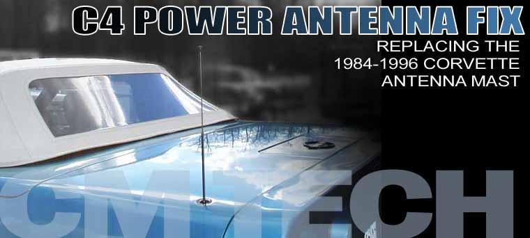 1984-1996 Corvette Antenna Mast Repair Corvette Magazine
