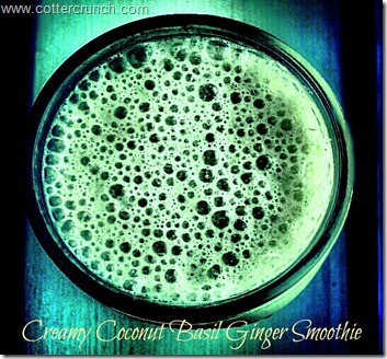 Lindsay Cotter- Creamy Coconut and basil smoothie