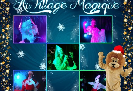 Bienvenue au village magique coulisses evenements