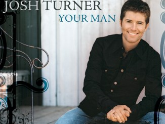146 Josh Turner Your