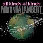 Miranda Lambert All Kinds of Kinds
