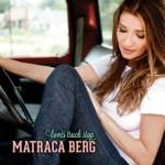 Matraca Berg Loves Truck Stop
