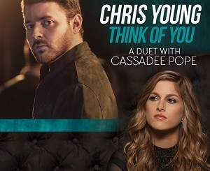 chris-young-cassadee-pope-think-of-you-single-cover