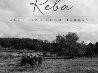 Reba McEntire Just Like Them Horses