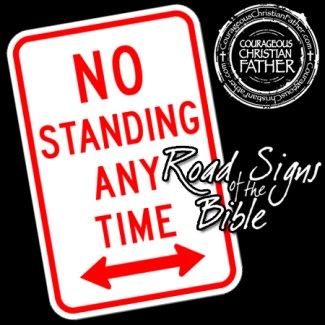 No Standing - Road Signs of the Bible