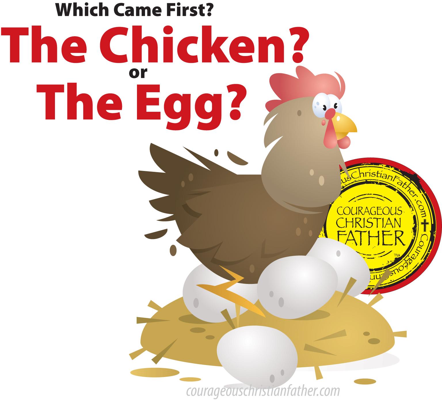 Chicken or Egg?