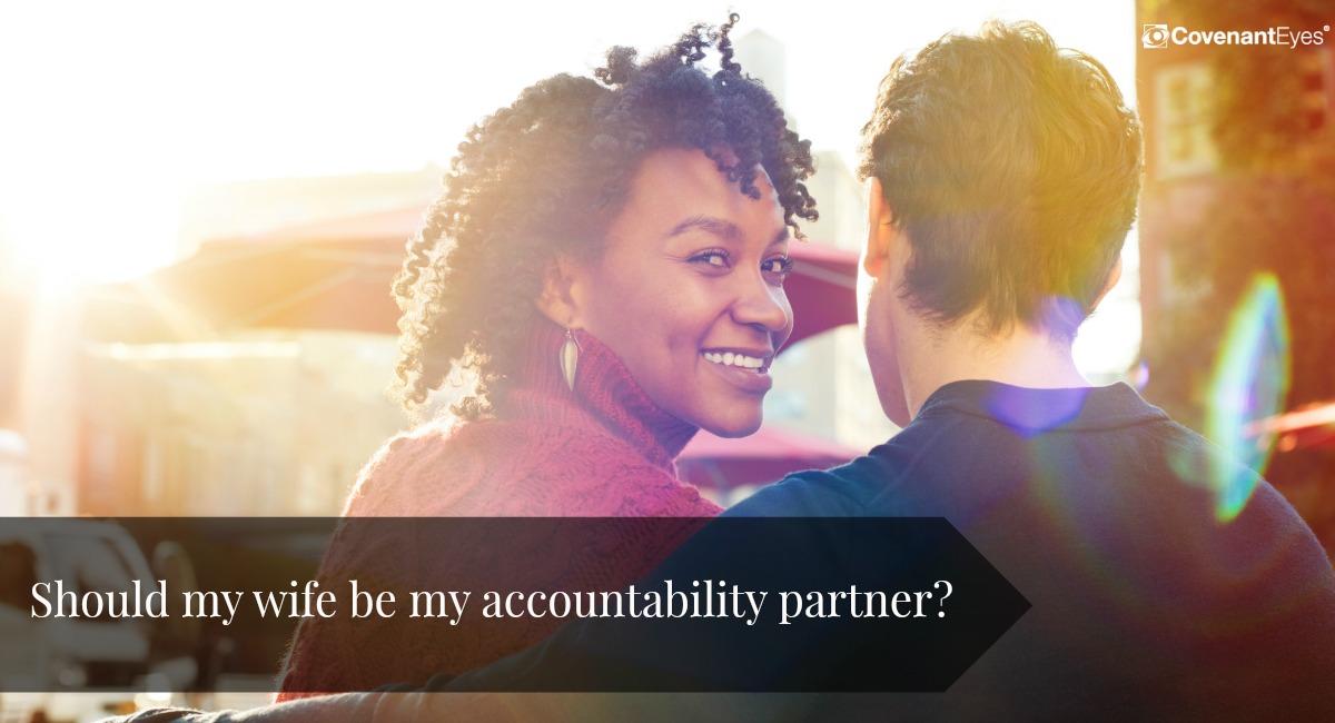 Wife as Accountability Partner