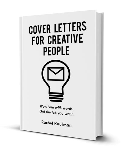 Buy the Book Cover Letters for Creative People - creative cover letters