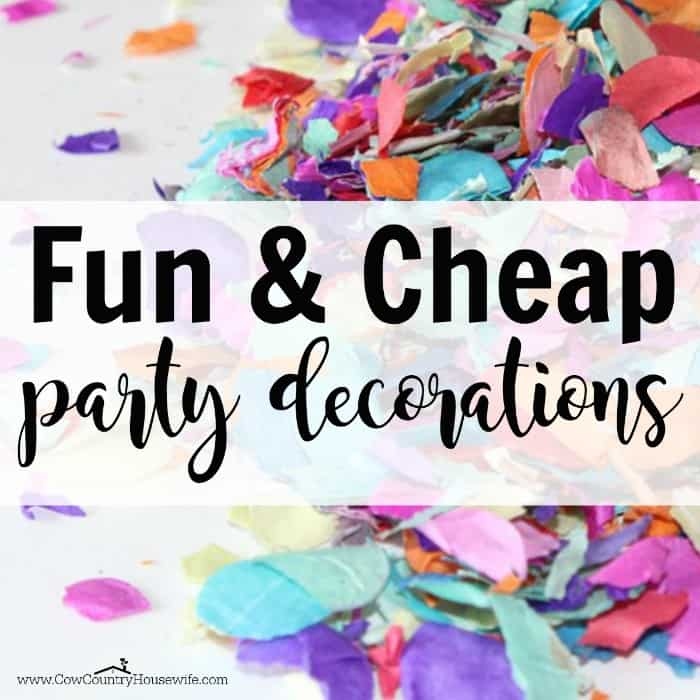 Fun and Cheap DIY Party Decorations