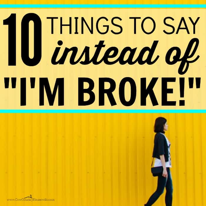 "10 Things to Say Instead of ""I'm Broke"""